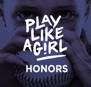 Play Like A Girl Honors Gala