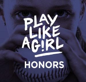 Play Like A Girl Honors Gala